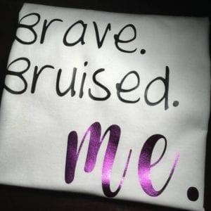 Brave. Bruised. Me.