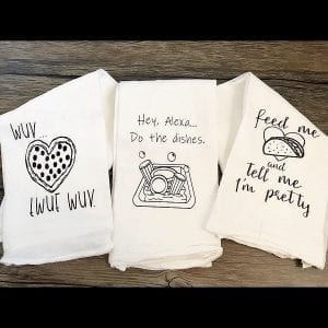 Get Your Sass in the Kitchen – Sassy Flour Sack Towel Series