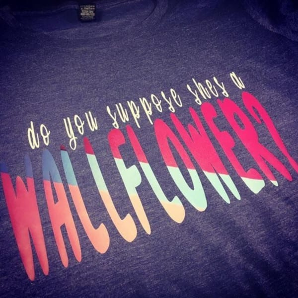 Do You Suppose She's a Wallflower? Tee